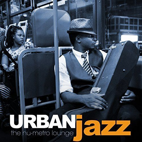 Urban Jazz The Nu Metro Lounge (2016)