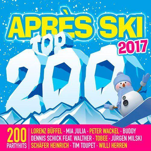 Apres Ski Top 200 2017 (2016)