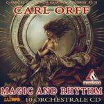 Carl Orff — Rhythm And Magic (2015)