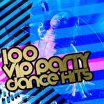 100 Feelings Party Dance Hits (2016)