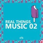 Real Things Music 02 (2016)