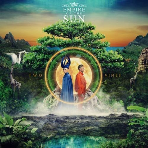 Empire Of The Sun - Two Vines (Deluxe Edition) (2016)