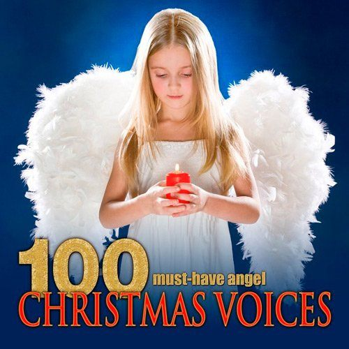 100 Must-Have Angel Christmas Voices (2016)