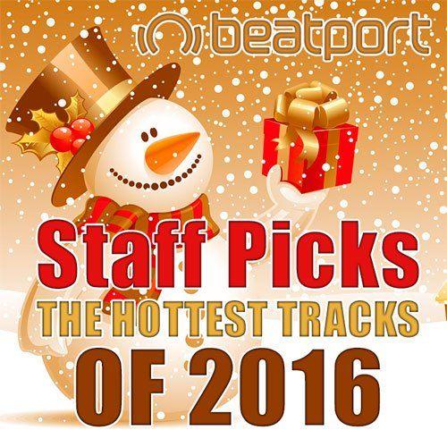 Beatport Staff Picks The Hottest Tracks Of 2016 (2016)