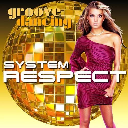 Respect System Groove Dancing (2017)
