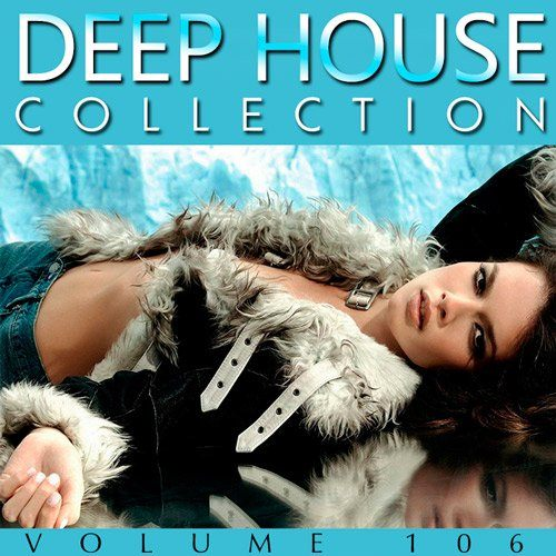 Deep House Collection Vol.106 (2017)
