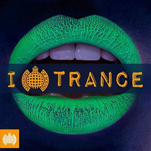 Ministry Of Sound: I Love Trance (2017)